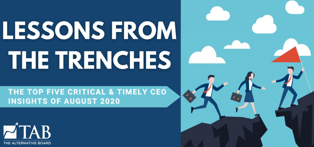 The Top Five Critical & Timely CEO Insights of August 2020
