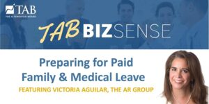 Preparing for Paid Family & Medical Leave