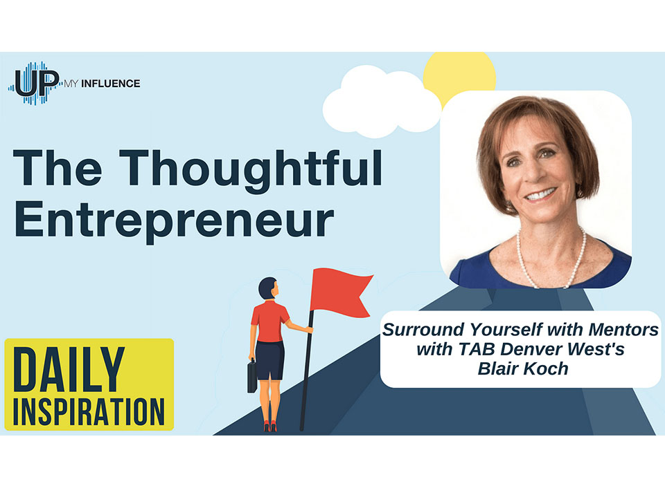 Surround Yourself with Mentors with TAB Denver West's Blair Koch